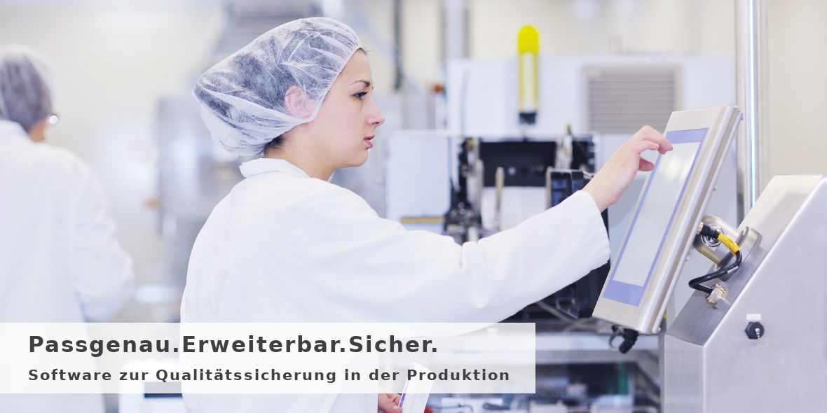 Software zur Qualitätssicherung in der Produktion